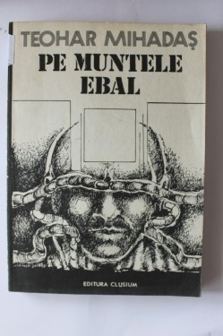 Teohar Mihadas - Pe muntele Ebal