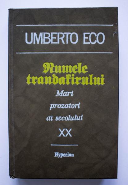 Umberto Eco - Numele trandafirului (editie hardcover)
