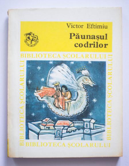 Victor Eftimiu - Paunasul codrilor