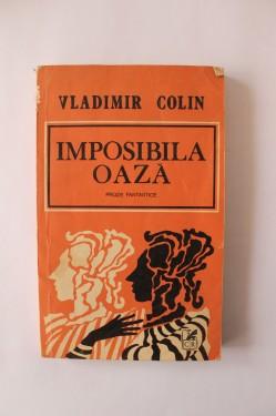 Vladimir Colin - Imposibila oaza