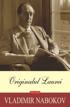 Vladimir Nabokov - Originalul Laurei (editie hardcover)