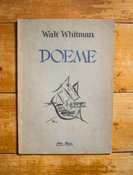 Walt Whitman - Poeme (talmaciri, comentar si vignete de Margareta Sterian)