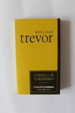 William Trevor - Citindu-l pe Turgheniev