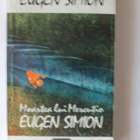Eugen Simion - Moartea lui Mercutio