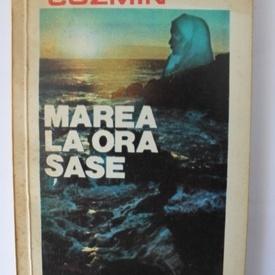 Marta Cozmin - Marea la ora sase