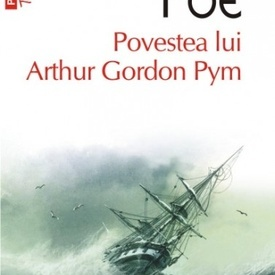 Edgar Allan Poe - Povestea lui Arhur Gordon Pym