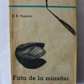 Dumitru Radu Popescu - Fata de la miazazi