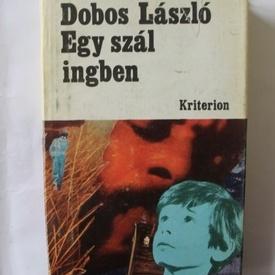 Dobos Laszlo - Egy szal ingben (editie hardcover)