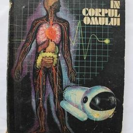 Eugen A. Pora - Calatorie in corpul omului (editie hardcover)