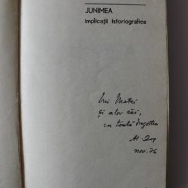 Al. Zub - Junimea. Implicatii istoriografice (cu autograf)