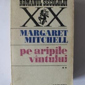 Margaret Mitchell - Pe aripile vantului (vol. II)