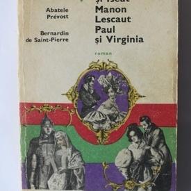 Bernardin de Saint-Pierre, Abatele Prevost - Tristan si Iseud. Manon Lescaut. Paul si Virginia