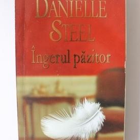 Danielle Steel - Ingerul pazitor
