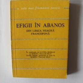 Antologie - Efigii in abanos. Din lirica neagra francofona - Cele mai frumoase poezii