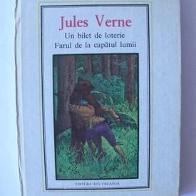 Jules Verne - Un bilet de loterie. Farul de la capatul lumii (editie hardcover)