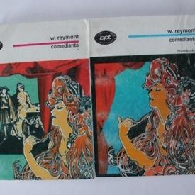 Wladyslaw Reymont - Comedianta. Framantari (2 vol.)