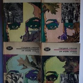 Margaret Mitchell - Pe aripile vantului (4 vol.)