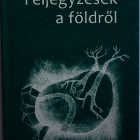 Borsodi L. Laszlo - Feljegyzesek a foldrol (editie hardcover)