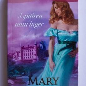 Mary Balogh - Ispitirea unui inger