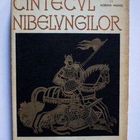 Cantecul Nibelungilor (repovestit de Adrian Maniu)
