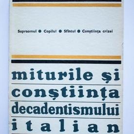 Carlo Salinari - Miturile si constiinta decadentismului italian