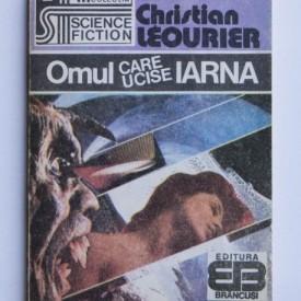 Christian Leourier - Omul care ucise iarna