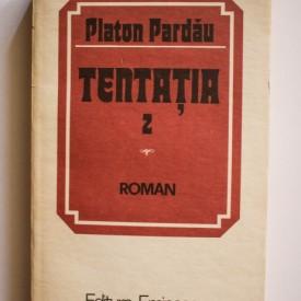 Platon Pardau - Tentatia 2