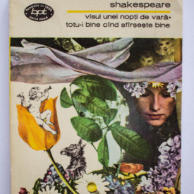 William Shakespeare - Visul unei nopti de vara. Totu-i bine cand sfarseste bine