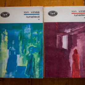 Ion Vinea - Lunatecii (2 vol.)