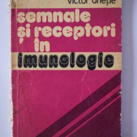 Victor Ghetie - Semnale si receptori in imunologie