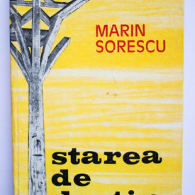 Marin Sorescu - Starea de destin (editie hardcover)