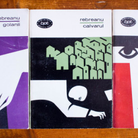 Liviu Rebreanu - Ciuleandra. Golanii. Calvarul (3 vol.)