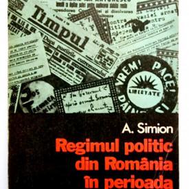 A. Simion - Regimul politic din Romania in septembrie 1940 - ianuarie 1941
