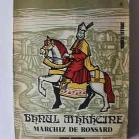 Al. Dumitrescu, Rodica Florescu-Chita - Banul Maracine, marchiz de Ronsard