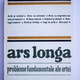 Al. Husar - Ars longa. Probleme fundamentale ale artei