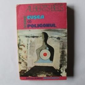 Alberts Bels - Cusca. Poligonul