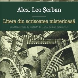 Alex. Leo Serban - Litera din scrisoarea misterioasa