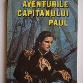 Alexandre Dumas - Aventurile capitanului Paul