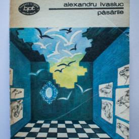 Alexandru Ivasiuc - Pasarile