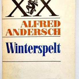 Alfred Andersch - Winterspelt