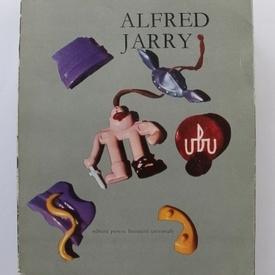 Alfred Jarry - Ubu (editie de lux, cu ilustratii)