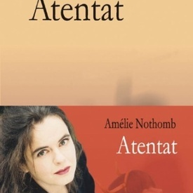 Amelie Nothomb - Atentat