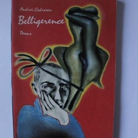 Andrei Codrescu - Belligerence (poems)
