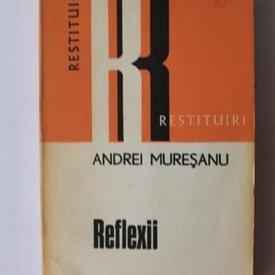 Andrei Muresanu - Reflexii