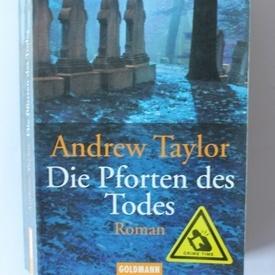 Andrew Taylor - Die Pforten des Todes