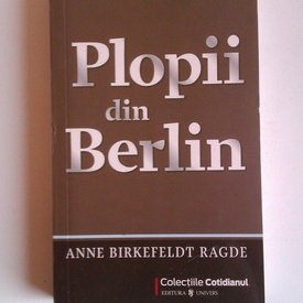Anne Birkefeldt Radge - Plopii din Berlin