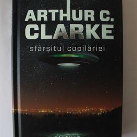 Arthur C. Clarke - Sfarsitul copilariei (editie hardcover)