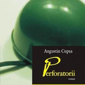 Augustin Cupsa - Perforatorii