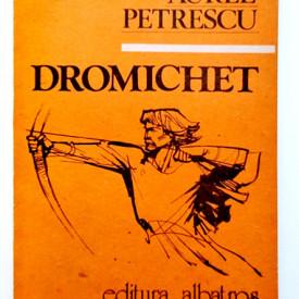 Aurel Petrescu - Dromichet. Semnul nemuririi