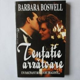 Barbara Boswell - Tentatie arzatoare